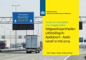 Werkzaamheden A1 Deventer – Oost – Bathmen 10-05 t/m 12-2019